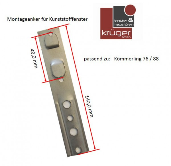 Montageanker für Kömmerling 76 / Kömmerling 88 Fensterprofile